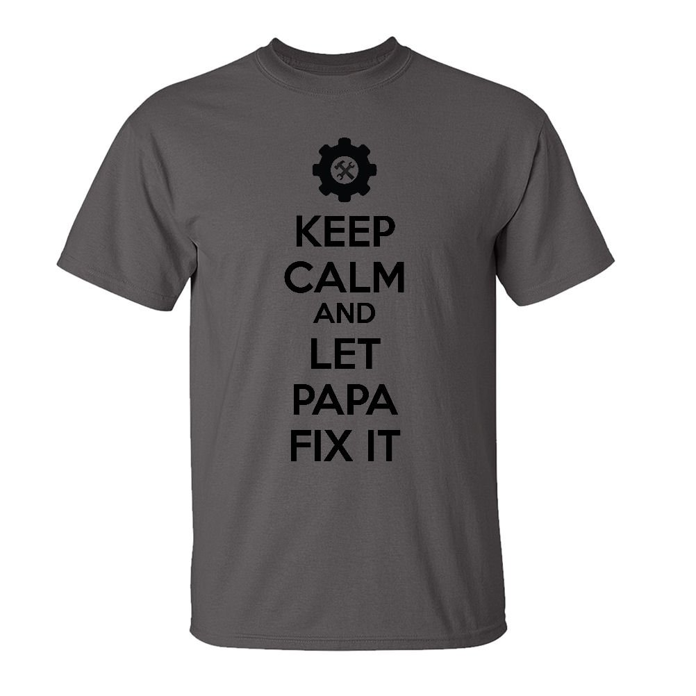 Mashed Clothing Keep Calm & Let Papa Fix It Adult T-Shirt