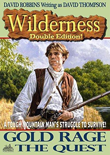 Wilderness: Gold Rage/The Quest (A Wilderness Western Book 14)