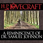 A Reminiscence of Dr. Samuel Johnson | H. P. Lovecraft