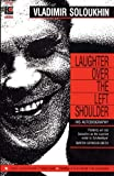 img - for Laughter Over the Left Shoulder by Vladimir Soloukhin (2000-04-01) book / textbook / text book