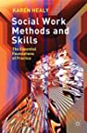 Social Work Methods and Skills: The E...