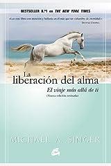 La liberacion del alma (Spanish Edition) Paperback