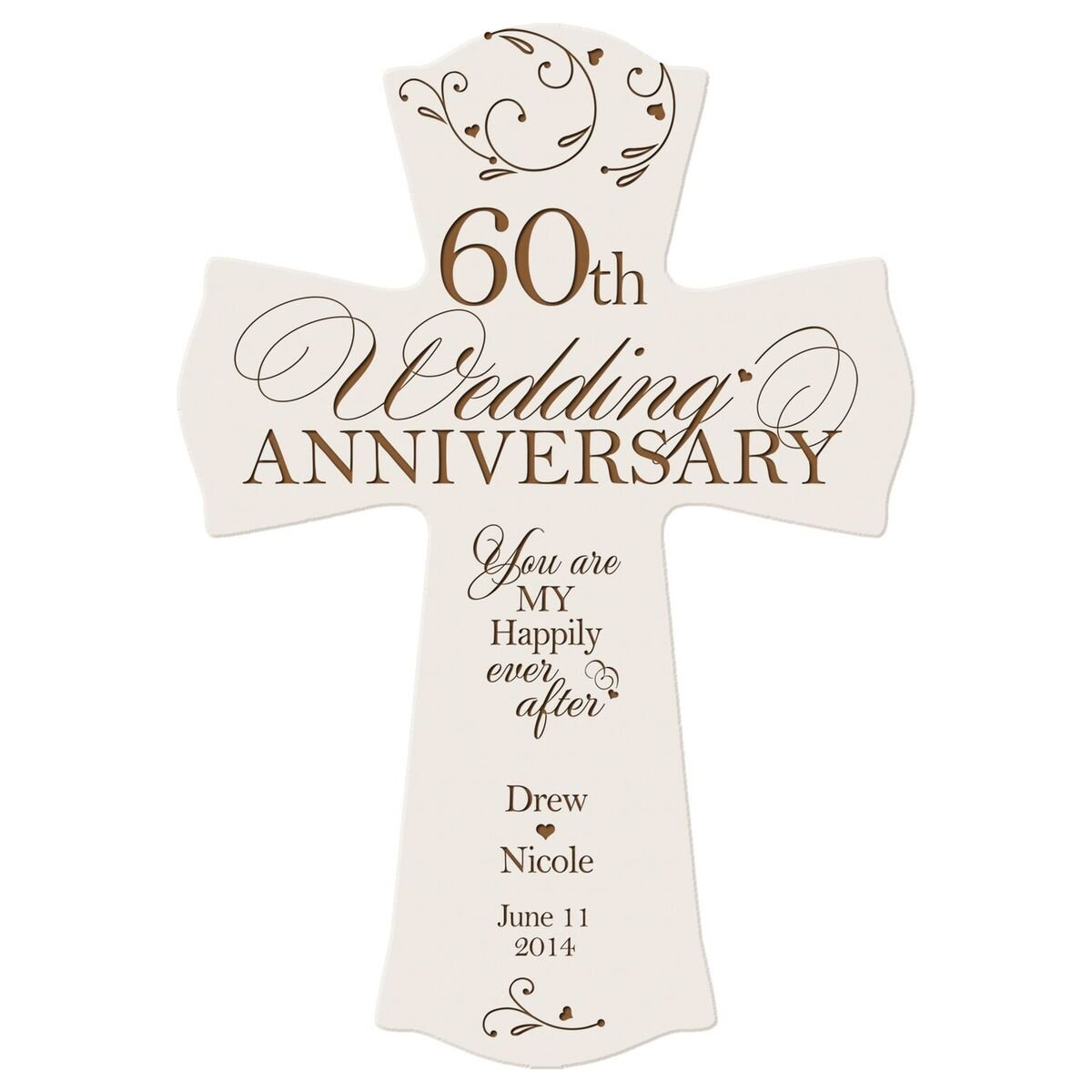 LifeSong Milestones Personalized 60th Wedding Anniversary Wood Wall Cross Gift for Couple 60 Year for Her, for Him You are My Happily Ever After (8.5'' x 11'') (White)