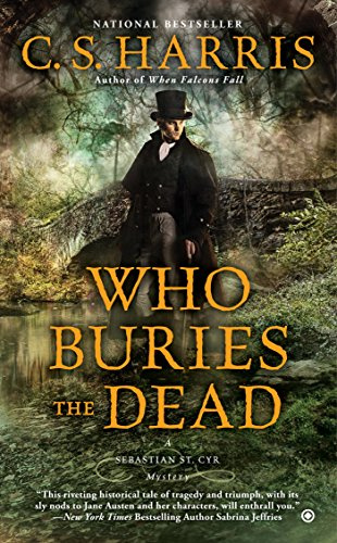 Who Buries the Dead (Sebastian St. Cyr Mystery Book 10)