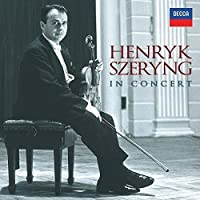 Henryk Szeryng in Concert (Coffret 13 CD)