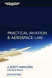 Practical Aviation & Aerospace Law