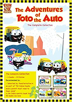 Adventures of Toto the Auto - Complete collection, Set of 4 Contemporary Indian Story Books for Kids 9789381593059 <span at amazon