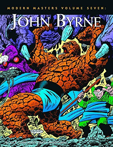 Modern Masters, Vol. 7: John Byrne (Modern Masters (TwoMorrows Publishing)) by Jon B. Cooke (2012-12-11)