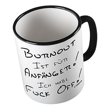 Burnout Ich Habe Fuckoff Lustige Tasse Kaffeetasse Kaffee