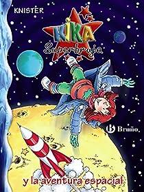 Kika Superbruja y la aventura espacial par KNISTER