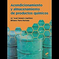 Acondicionamiento y almacenamiento de productos químicos (Ciclos Formativos nº 56)