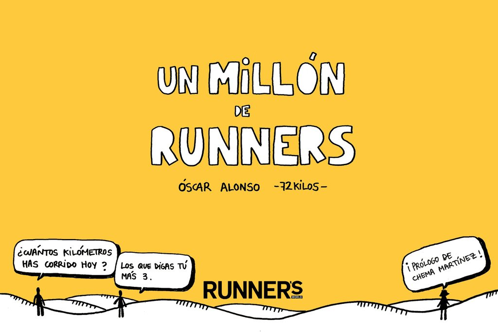 Un millón de runners / One million runners (Spanish Edition): Runners World Magazine, Óscar Alonso: 9788415989929: Amazon.com: Books