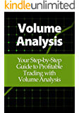 Volume Analysis: Your Step-by-Step Guide to Profitable Trading with Volume Analysis