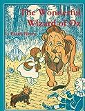 The Wonderful Wizard of Oz, L. Frank Baum, 1475248652