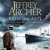 Kain und Abel (Kain und Abel 1)   Jeffrey Archer