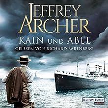 Kain und Abel (Kain und Abel 1) Hörbuch von Jeffrey Archer Gesprochen von: Richard Barenberg