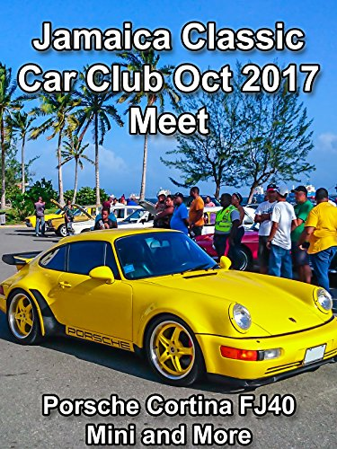 Clip: Jamaica Classic Car Club Oct 2017 Meet - Por