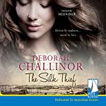 The Silk Thief | Deborah Challinor