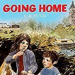 Going Home | K.M. Peyton