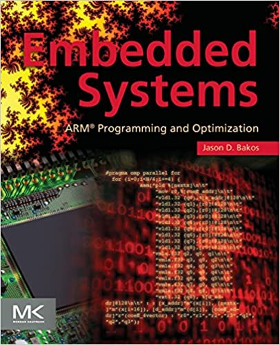 Embedded Systems: ARM Programming and Optimization