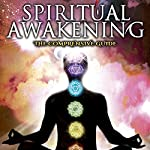 Spiritual Awakening: The Comprehensive Guide | Dr. Mitchell Earl Gibson