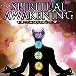 Spiritual Awakening: The Comprehensive Guide | Dr. Mitchell Earl Gibson