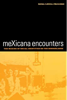 MeXicana Encounters American Crossroads