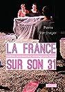 La France sur son 31. Ils/Elles racontent leur «mariage pour tous» par Verdrager