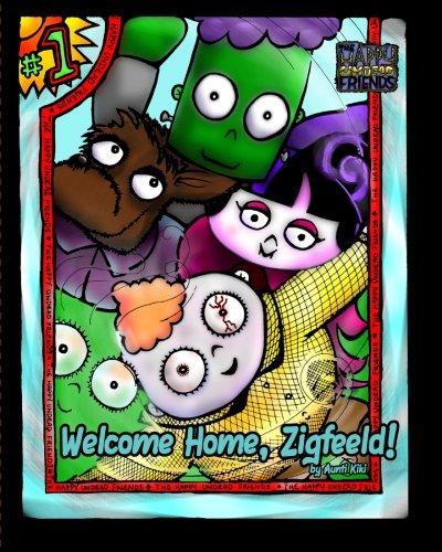 Read Online Welcome Home, Zigfeeld! (The Happy Undead Friends) (Volume 1) pdf