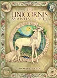 The Unicornis Manuscripts: On the History and Truth of the Unicorn