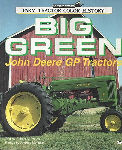John Deere Tractors: Big Green Machines in Review for sale  Delivered anywhere in Canada