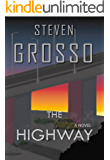 The Highway (A Benny Steel and Marisa Tulli Novel - Book 1)