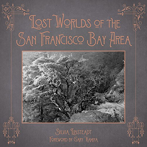 Lost Worlds of the San Francisco Bay - Area Bay Rapid Transit