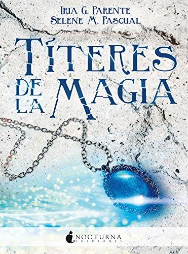 Títeres de la magia (Marabilia nº 2) (Spanish Edition) by [G