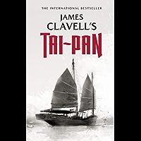 Tai-Pan: The Epic Novel of the Founding of Hong Kong (The Asian Saga Book 2)