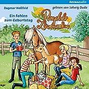 Ein Fohlen zum Geburtstag (Ponyclub Löwenzahn 2) | Dagmar Hoßfeld