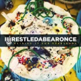 Ruining It For Everybody (Deluxe CD/DVD) by iwrestledabearonce (2011-07-26)
