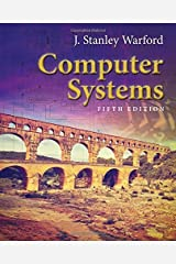 Computer Systems by J. Stanley Warford (2016-03-01) Hardcover