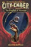 The Prophet Of Yonwood (Turtleback School & Library Binding Edition) (Book of Ember)