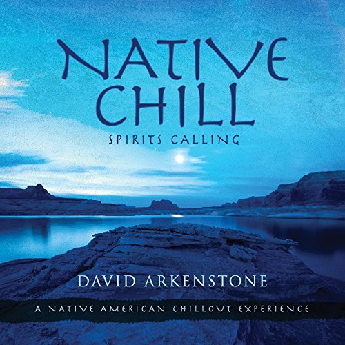 Free Shipping New Sales of SALE items from new works Native Chill: Spirits Calling a by American Arkenst David