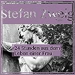 24 Stunden aus dem Leben einer Frau   Stefan Zweig