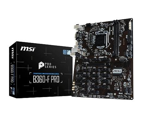 MSI B360-F Pro Mining ATX Motherboard which Support 16 GFX (Intel 8th Gen i3/i5/i7/i8, LGA 1151, Dual Channel (2Slot) DDR4, PCI-E x 1, PCI-E x16) Motherboards at amazon