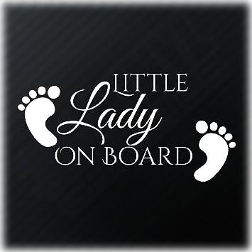 Little Lady On Board Baby Feet Aufkleber Fun Child Safety Sign Auto Decal Autoaufkleber Auto