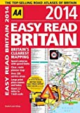 Easy Read Britain 2014, Automobile Association Staff, 0749574526