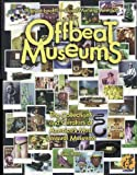Offbeat Museums, Saul Rubin, 0963994646