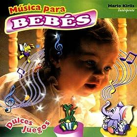 Amazon.com: Música Para Bebes- Dulces Juegos: Mario Kirlis: MP3