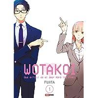 WOTAKOI: Qué difícil es el amor para los otaku. Vol. 1
