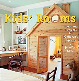 Kidu0027s Room: Ideas And Projects For Childrenu0027s Spaces Paperback U2013 May, 2001