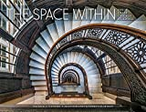 img - for The Space Within: Inside Great Chicago Buildings book / textbook / text book