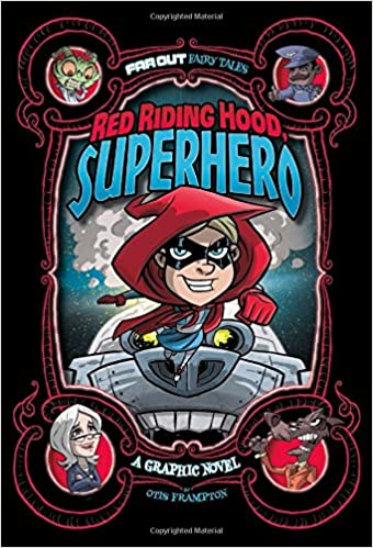 Book Red Riding Hood, Superhero: A Graphic Novel (Far Out Fairy Tales)